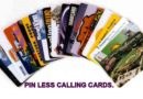 Pin less Calling Cards